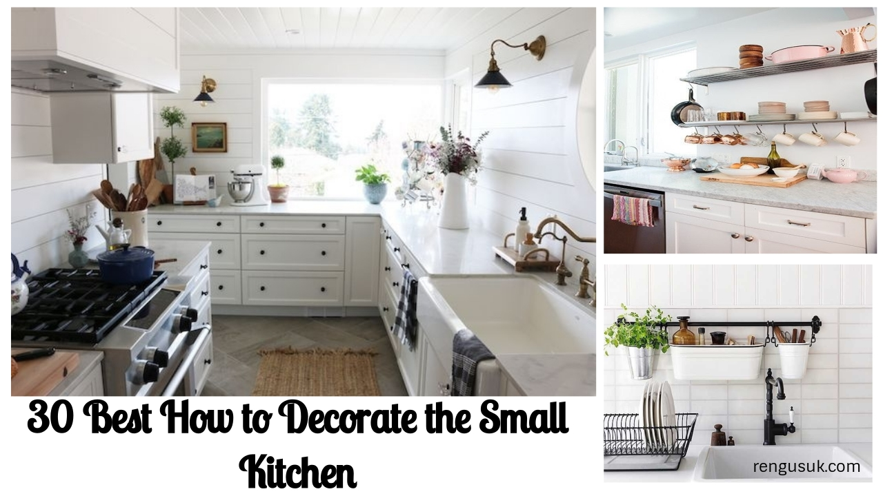 30 Best How to Decorate the Small Kitchen - rengusuk.com