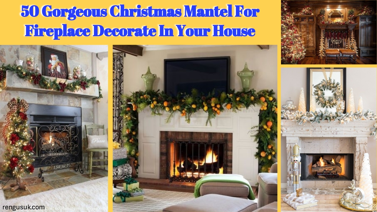 50 Gorgeous Christmas Mantel For Fireplace Decorate In Your ...