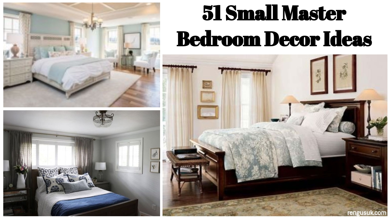 51 Small Master Bedroom Decor Ideas - rengusuk.com