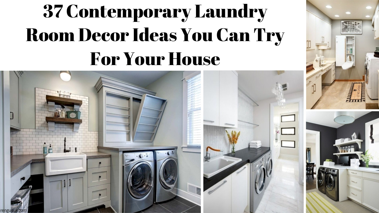 37 Contemporary Laundry Room Decor Ideas You Can Try For