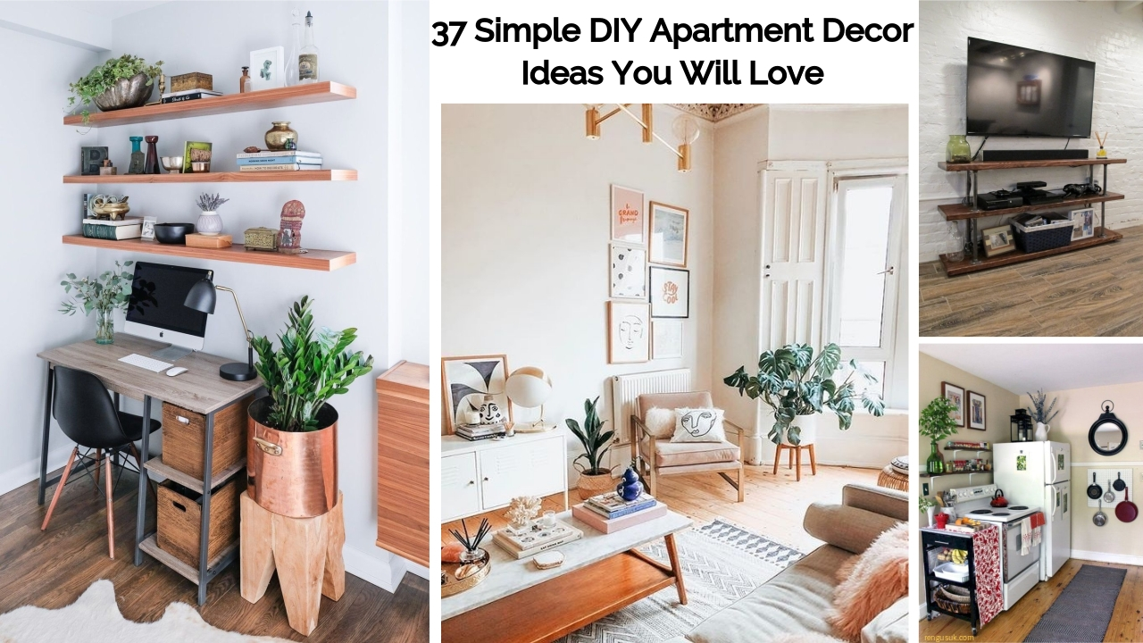 37 Simple Diy Apartment Decor Ideas You Will Love Rengusuk Com